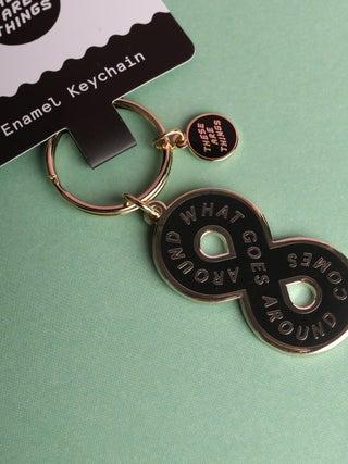 These Are Things Enamel Keychain- Karma Loop