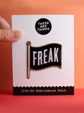 These Are Things Patch- Freak Flag
