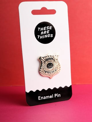 These Are Things Pin- Fun Police