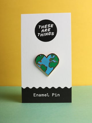 These Are Things Pin- Heart Earth