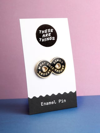 These Are Things Pin- Karma Loop