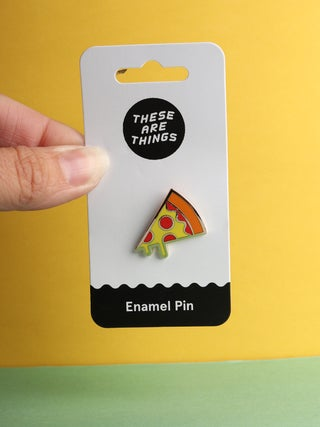 These Are Things Pin- Pizza